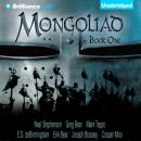 The Mongoliad: The Foreworld Saga, Book 1 (Unabridged), by Neal Stephenson