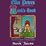 Monks Hood: The Third Chronicle of Brother Cadfael, by Ellis Peters
