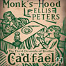 Monks-Hood: The Third Chronicle of Brother Cadfael (Unabridged), by Ellis Peters