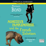 Monsieur Pamplemousse and the French Solution (Unabridged), by Michael Bond