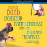 Monsieur Pamplemousse and the Militant Midwives (Unabridged), by Michael Bond