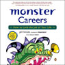 Monster Careers: How to Land the Job of Your Life (Unabridged), by Jeff Taylor