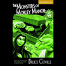 The Monsters of Morley Manor (Unabridged), by Bruce Covill