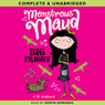 Monstrous Maud: Big Fright (Unabridged) Audiobook, by A. B. Saddlewick