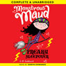 Monstrous Maud: Freaky Sleepover (Unabridged) Audiobook, by A. B. Saddlewick