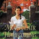 Montclair Homecoming (Unabridged), by Jane Peart