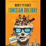 "Monty Pythons Tunisian Holiday: My Life with Brian (Unabridged) Audiobook, by Kim ""Howard"" Johnson"