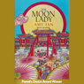 The Moon Lady (Unabridged), by Amy Tan