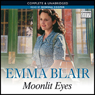 Moonlit Eyes (Unabridged) Audiobook, by Emma Blair