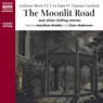 Moonlit Road and Other Chilling Stories Audiobook, by Ambrose Bierce