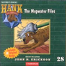 The Mopwater Files: Hank the Cowdog (Unabridged), by John R. Erickson
