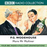 More Mr Mulliner (Dramatised) Audiobook, by P. G. Wodehouse