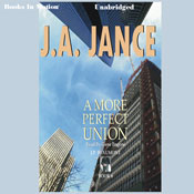 A More Perfect Union: J. P. Beaumont Series, Book 6 (Unabridged) Audiobook, by J.A. Jance
