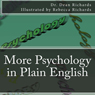 More Psychology in Plain English (Unabridged) Audiobook, by Dr. Dean Richards