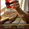 More Sweet Tea (Unabridged) Audiobook, by Deborah Smith