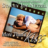 More Than a Kiss (Unabridged) Audiobook, by Stacey Joy Netzel