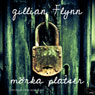 MOrka platser (Dark Places) (Unabridged) Audiobook, by Gillian Flynn