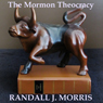 The Mormon Theocracy (Unabridged) Audiobook, by Randall Morris