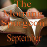 Morning by Morning: September (Unabridged) Audiobook, by Charles H. Spurgeon