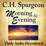 Morning and Evening (Unabridged) Audiobook, by Charles H. Spurgeon