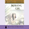 Morning Girl Audiobook, by Michael Dorris