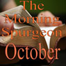 The Morning Spurgeon: October (Unabridged), by Charles H. Spurgeon