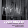 Morses Greatest Mysteries, by Colin Dexter
