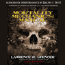 Mortality Mechanics Manual (Unabridged), by Lawrence R. Spencer