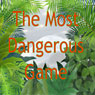 The Most Dangerous Game (Unabridged) Audiobook, by Richard Cornell