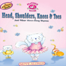 Mother Goose: Head, Shoulders, Knees & Toes Move -Along Songs (Unabridged), by Soundprints
