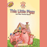Mother Goose: This Little Piggy Favorite Songs (Unabridged) Audiobook, by Soundprints