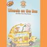 Mother Goose: Wheels on the Bus Move-Along Songs (Unabridged), by Studio Mouse