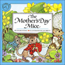 The Mothers Day Mice (Unabridged) Audiobook, by Eve Bunting