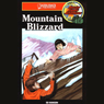 Mountain Blizzard: Barclay Family Adventures, Book 7 (Unabridged), by Ed Hanson