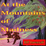 At the Mountains of Madness (Unabridged) Audiobook, by H.P. Lovecraft