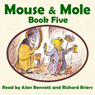 Mouse and Mole, Book Five (Unabridged) Audiobook, by Joyce Dunbar