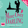 Move Over Darling (Unabridged) Audiobook, by Christine Stovell
