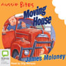 Moving House: Aussie Bites (Unabridged) Audiobook, by James Moloney