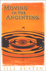 Moving in the Anointing Audiobook, by Jill Austin