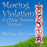 Moving Violation: A Chloe Boston Mystery, Book 1 (Unabridged) Audiobook, by Melanie Jackson
