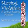 Moving Violation: A Chloe Boston Mystery, Book 1 (Unabridged), by Melanie Jackson