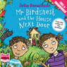 Mr Birdsnest and the House Next Door (Unabridged) Audiobook, by Julia Donaldson