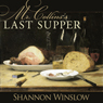 Mr. Collinss Last Supper: A Short Story Inspired by Jane Austens Pride and Prejudice (Unabridged) Audiobook, by Shannon Winslow
