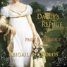 Mr. Darcys Refuge: A Pride & Prejudice Variation (Unabridged) Audiobook, by Abigail Reynolds