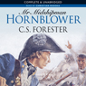Mr Midshipman Hornblower (Unabridged), by C. S. Forester