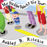 Mr. Pickles Paints the Town (Unabridged), by Ashley B. Ritchie
