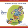 Mr. Putter & Tabby Run the Race (Unabridged), by Cynthia Rylant