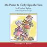 Mr. Putter & Tabby Spin the Yarn (Unabridged) Audiobook, by Cynthia Rylant