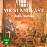 Mr Standfast: A Richard Hannay Thriller, Book 3 (Unabridged) Audiobook, by John Buchan