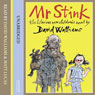 Mr Stink (Unabridged), by David Walliams